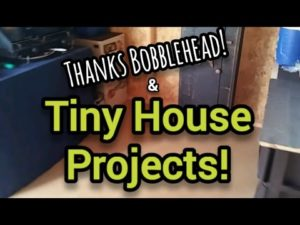 Díky Bobblehead Homestead! A Tiny House Projects - Ann's Tiny Life
