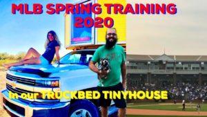 Jarní školení MLB v našem TRUCKBED TINYHOUSE #TINYHOUSE # Travel # 2020MLBSpringTraining