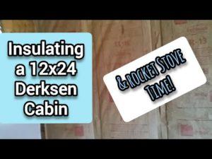 Izolace malého domu Derksen Cabin Tiny House č. 2 a raketového sporáku - Annův maličký život