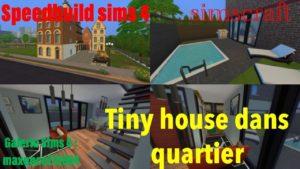 Malý dům SPEEDBUILD v okrese (SIMS4)