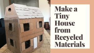 Vytvořte malý dům z recyklovaných materiálů: Zadání vzdálené výuky