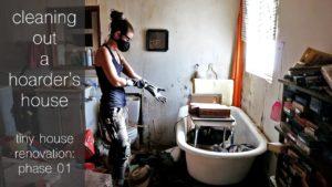 Čištění domu Hoarder | Fáze 1 renovace malého domu: Vyčištění
