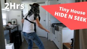 HIDE N SEEK v TINY HOME