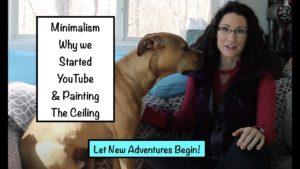 Minimalismus, proč jsme začali YouTube a malování stropu malého domu jako nebe: Karanténa část 4