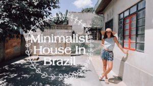 Minimalistický dům | Prohlídka mého malého domu v Brazílii | Minimalismus Úmyslné bydlení