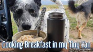 SOLO FEMALE VANLIFE - Snídaně v mém malém domě
