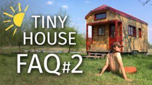 TINY HOUSE FAQ # 2: Field, Practical life, Social life