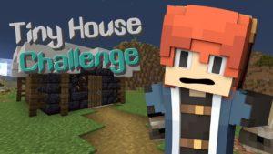 Tiny House Challenge!