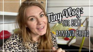 Tiny House Vlog: NEJLEPŠÍ recept na banánový chléb Věci se mění!