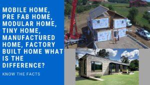 Továrně postavené domácí rozdíly Mobilní dům, Modulární dům, Vyrobený dům, Malý dům