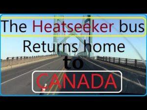 Vrací se do Kanady 2. dubna 2020 přestavba autobusu Heatseeker Bus. malý domov RV skoolie.