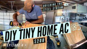 Malý domov AC jednotka   Genius 200 $ AC Idea   Vytváření EPISODE 4 Steel-Stream: SPOTŘEBIČE