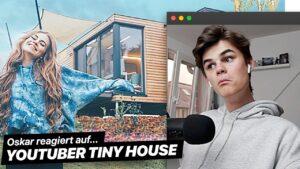Oskar reaguje na 1. YouTuber TINY HOUSE v Německu   Oscarova reakce