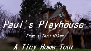 Paul's Playhouse ~ Tiny Home Tour