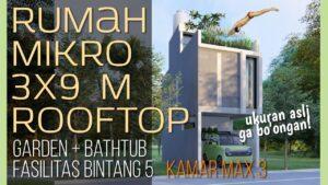 SELAMAT LEBARAN! DESAIN RUMAH MIKRO LAHAN 3x9m Malý dům dengan Rooftop dan Bathtub [kode 244]
