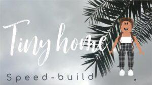TINY HOUSE SPEED-BUILD | BLOXBURG