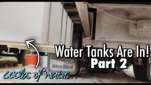 VODNÍ NÁDRŽE PRO SKOOLIE GO UP! Drobná domácí autobusová konverze bude mít Nomad Life Off Grid Water!